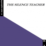 The Silence Teacher
