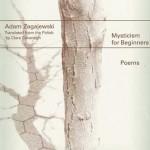 Adam Zagajewski's Multifaceted Consciousness