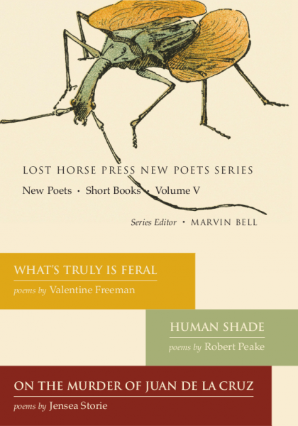 Lost Horse Press New Poets Series, Vol. V containing Human Shade, ISBN 9780984451081 0984451080 978-0984451081 978-0-9844510-8-1