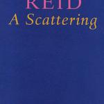 Christopher Reid's Elegiac Scattering