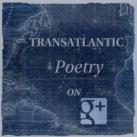 Transatlantic Poetry on G+