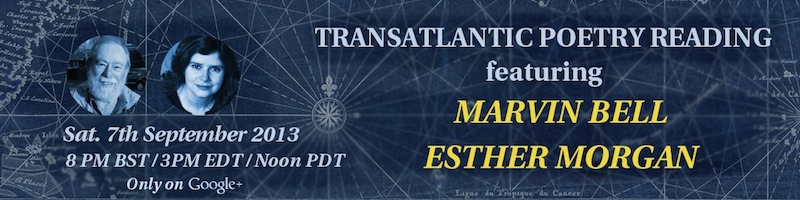 Click for details: Marvin Bell and Esther Morgan // Transatlantic Poetry on Air