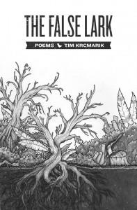 The False Lark by Tim Krcmarik