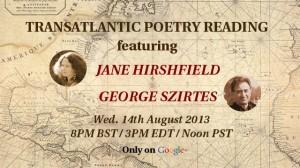 Jane Hirshfield and George Szirtes on August 14th