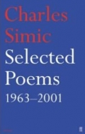 Selected Poems 1963-2003, Charles Simic